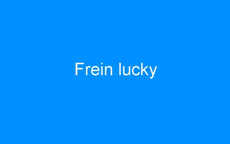 Frein lucky
