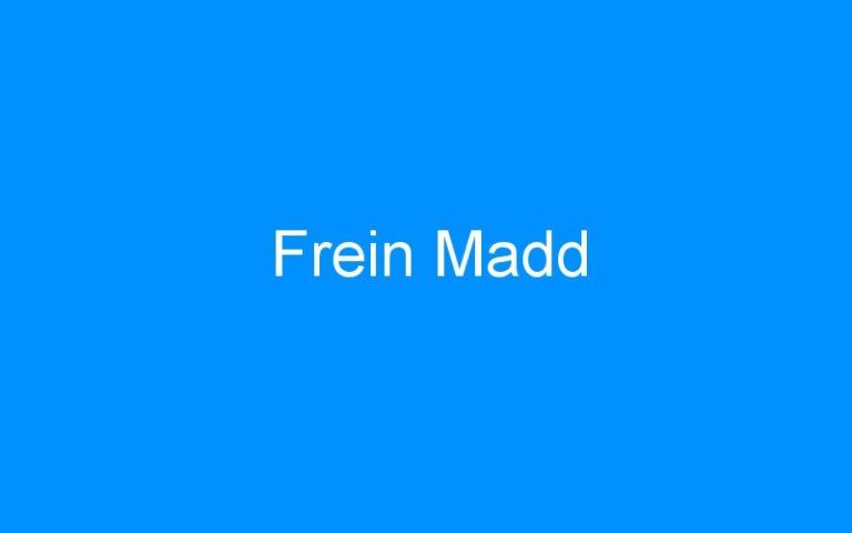 Frein Madd