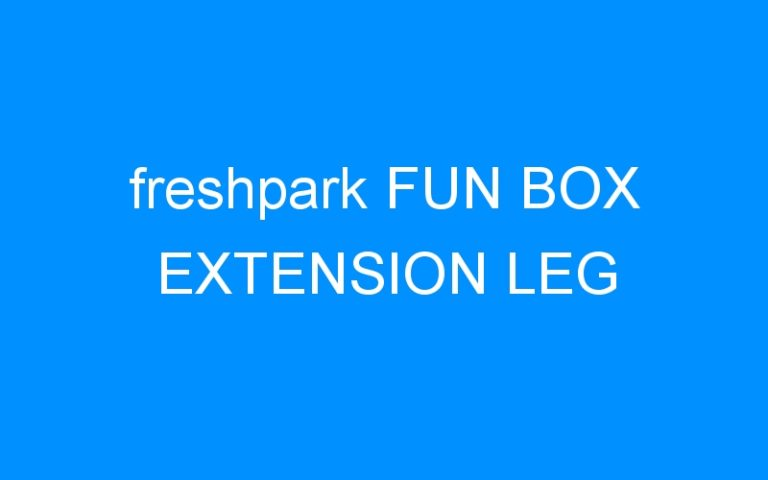 freshpark FUN BOX EXTENSION LEG