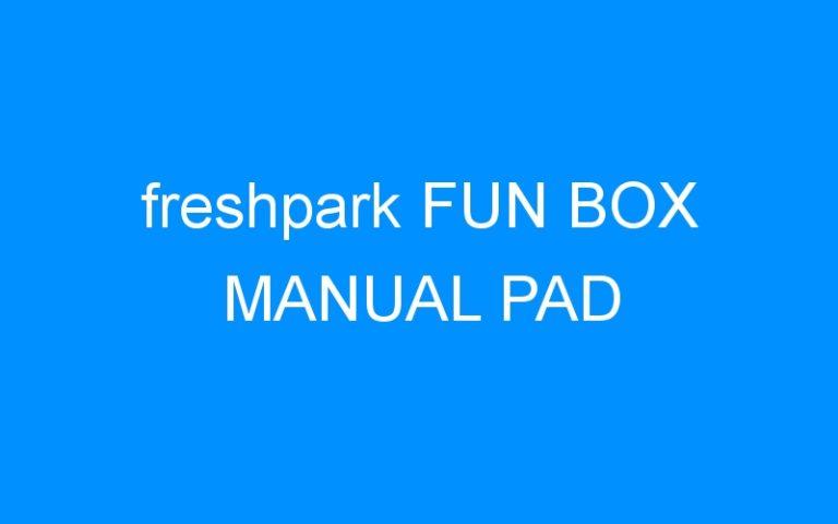 freshpark FUN BOX MANUAL PAD
