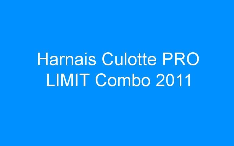 Harnais Culotte PRO LIMIT Combo 2011