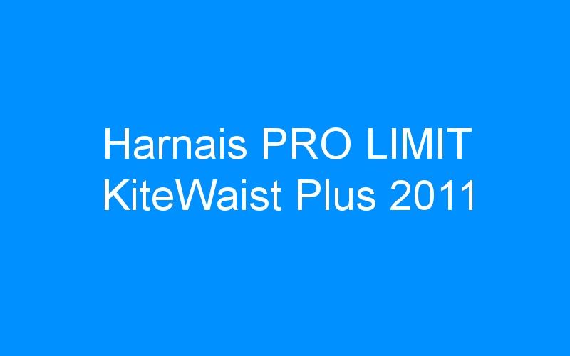 Harnais PRO LIMIT KiteWaist Plus 2011