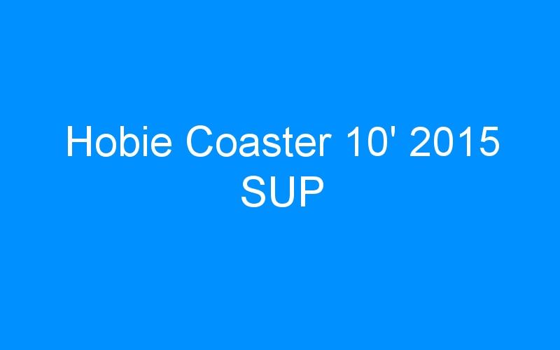 Hobie Coaster 10′ 2015 SUP