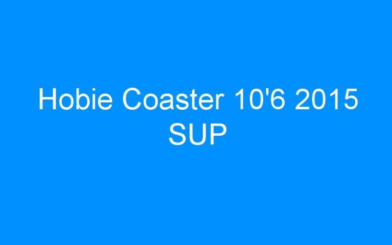 Hobie Coaster 10'6 2015 SUP