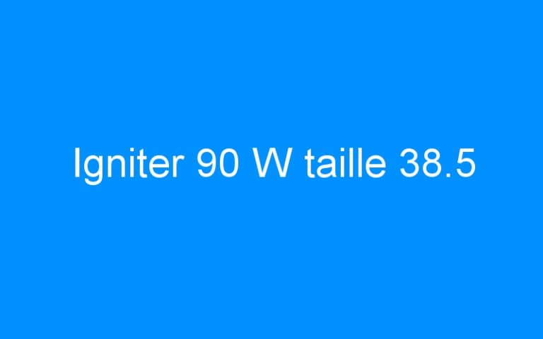 Igniter 90 W taille 38.5