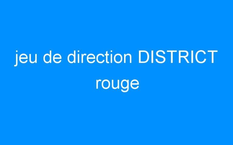 jeu de direction DISTRICT rouge