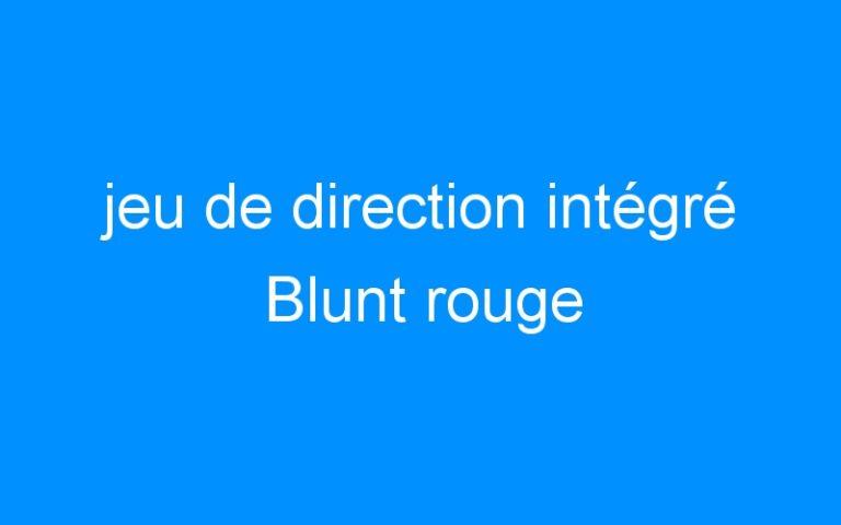 jeu de direction intégré Blunt rouge