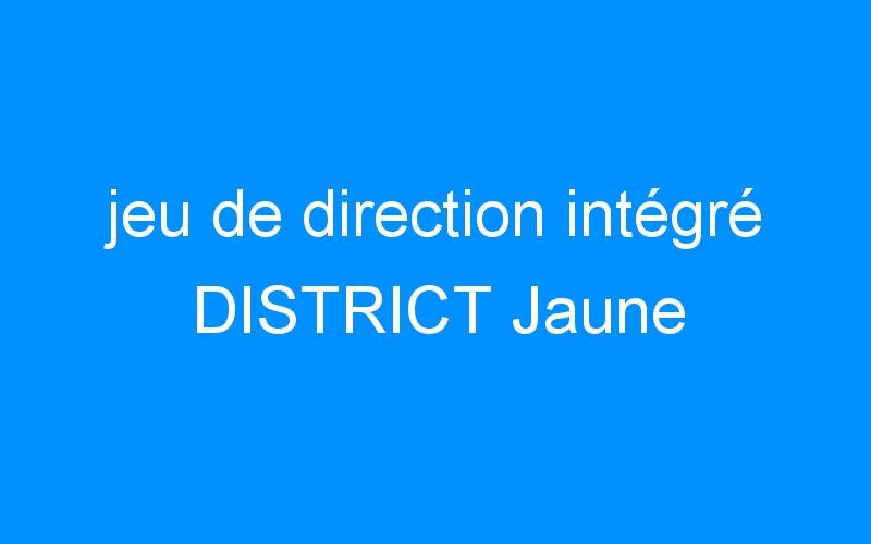 jeu de direction intégré DISTRICT Jaune