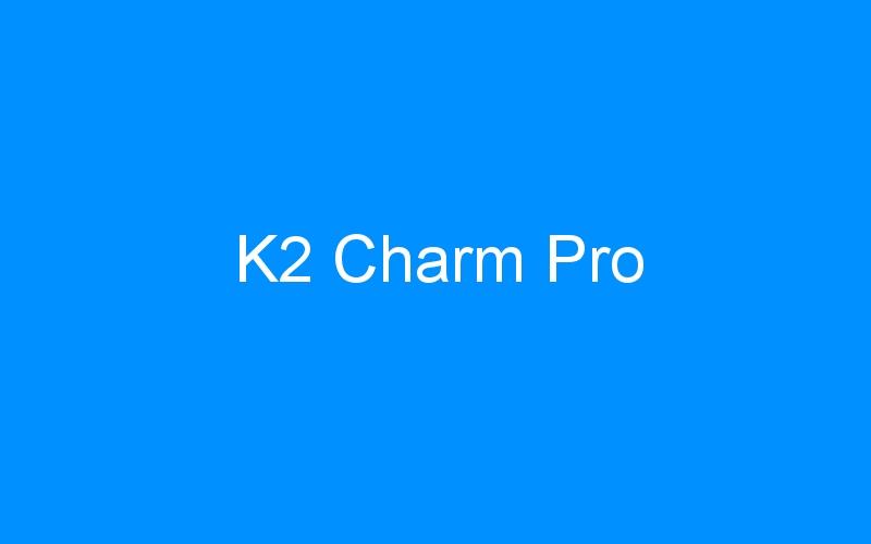 K2 Charm Pro