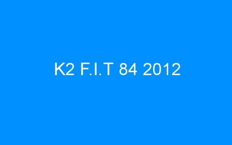 K2 F.I.T 84 2012