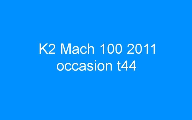 K2 Mach 100 2011 occasion t44