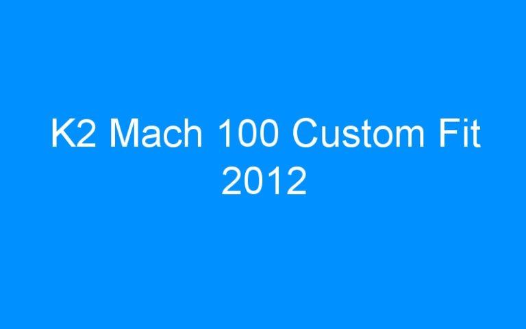 K2 Mach 100 Custom Fit 2012