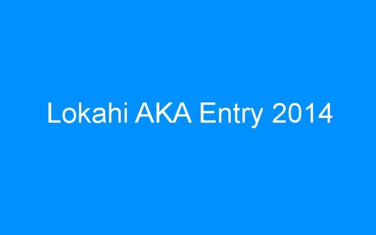 Lokahi AKA Entry 2014