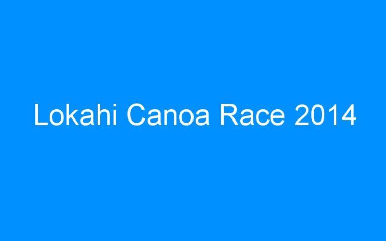Lokahi Canoa Race 2014