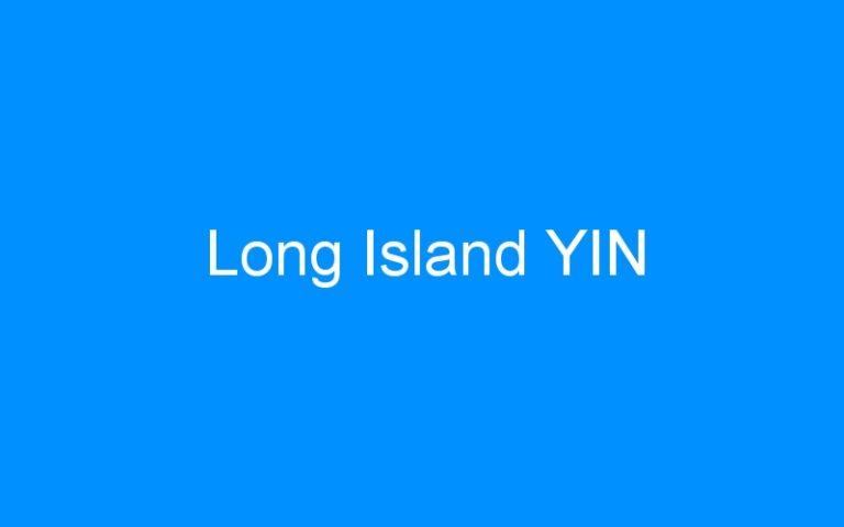 Long Island YIN