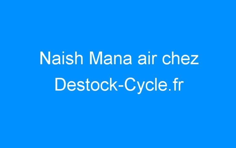 Naish Mana air chez Destock-Cycle.fr