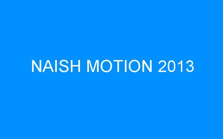 NAISH MOTION 2013