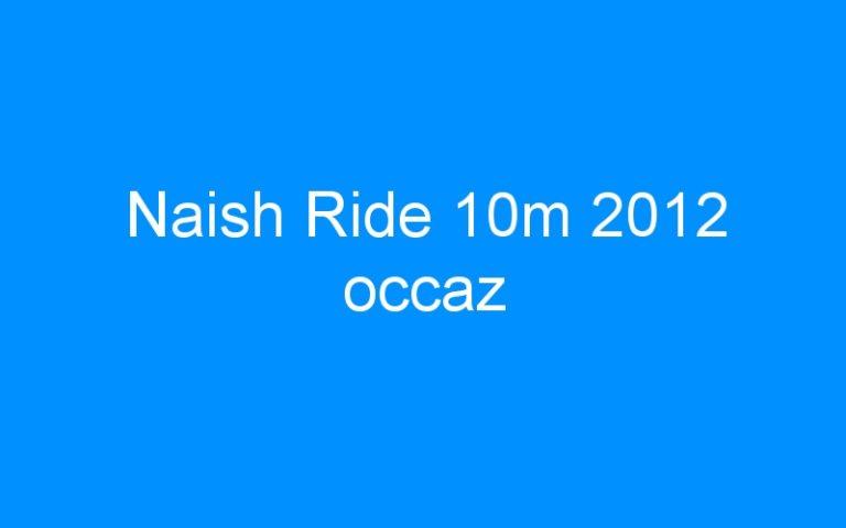 Naish Ride 10m 2012 occaz