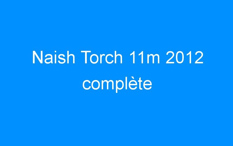 Naish Torch 11m 2012 complète