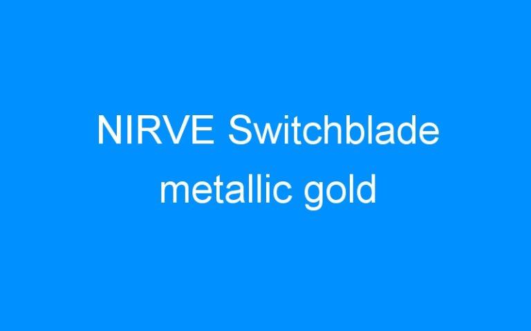 NIRVE Switchblade metallic gold
