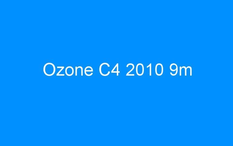 Ozone C4 2010 9m