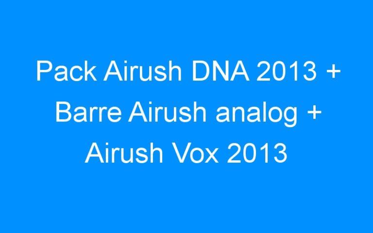 Pack Airush DNA 2013 + Barre Airush analog + Airush Vox 2013
