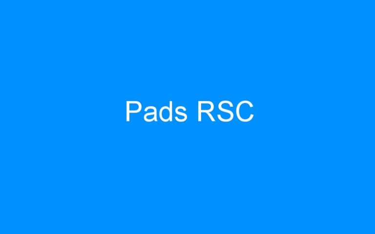 Pads RSC