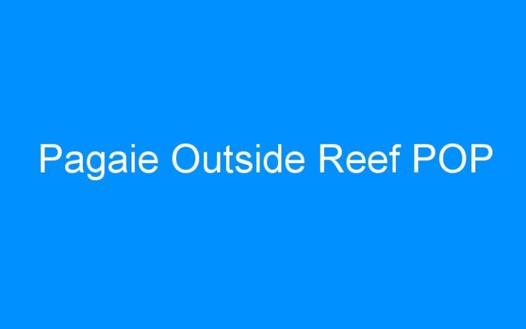 Pagaie Outside Reef POP