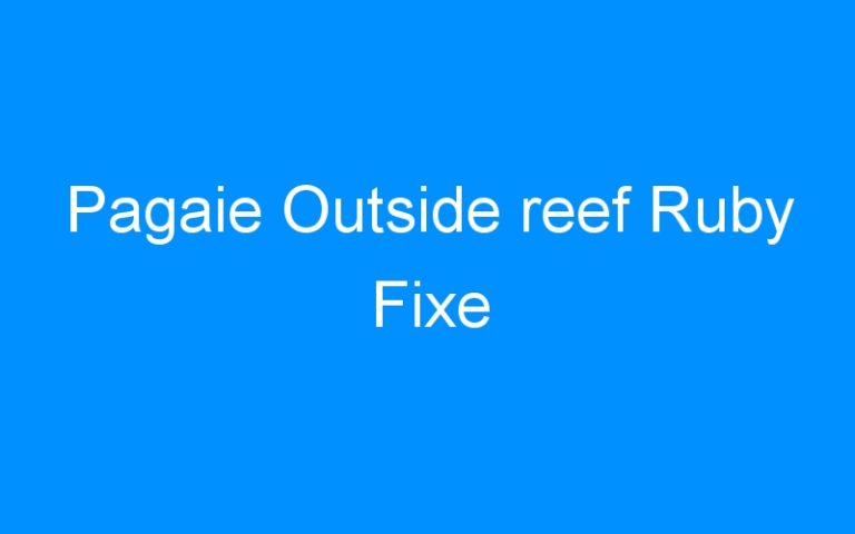 Pagaie Outside reef Ruby Fixe