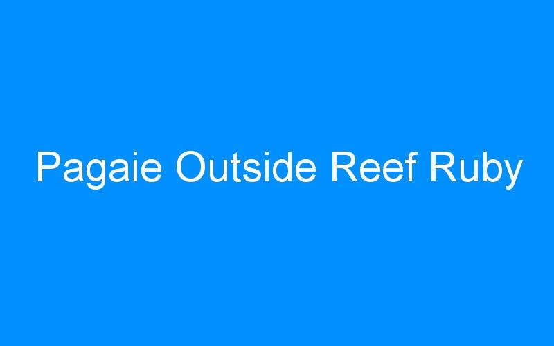 Pagaie Outside Reef Ruby