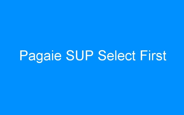 Pagaie SUP Select First