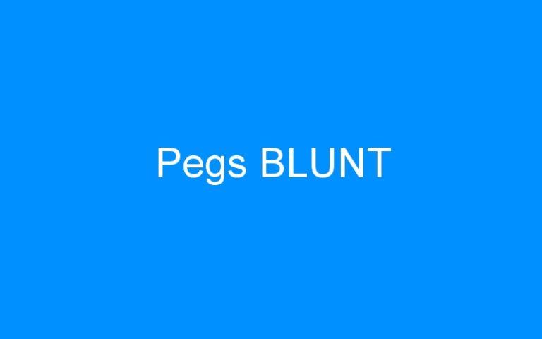 Pegs BLUNT