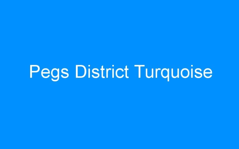 Pegs District Turquoise