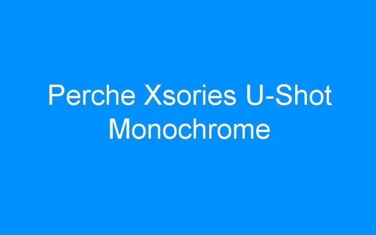 Perche Xsories U-Shot Monochrome