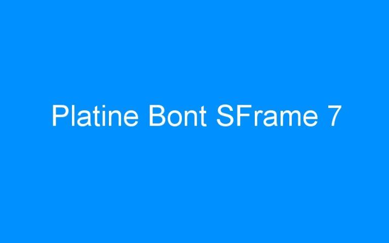 Platine Bont SFrame 7