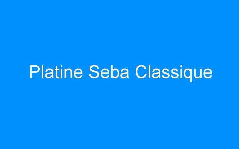 Platine Seba Classique