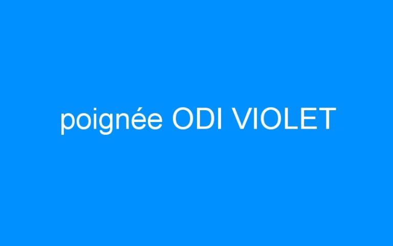poignée ODI VIOLET