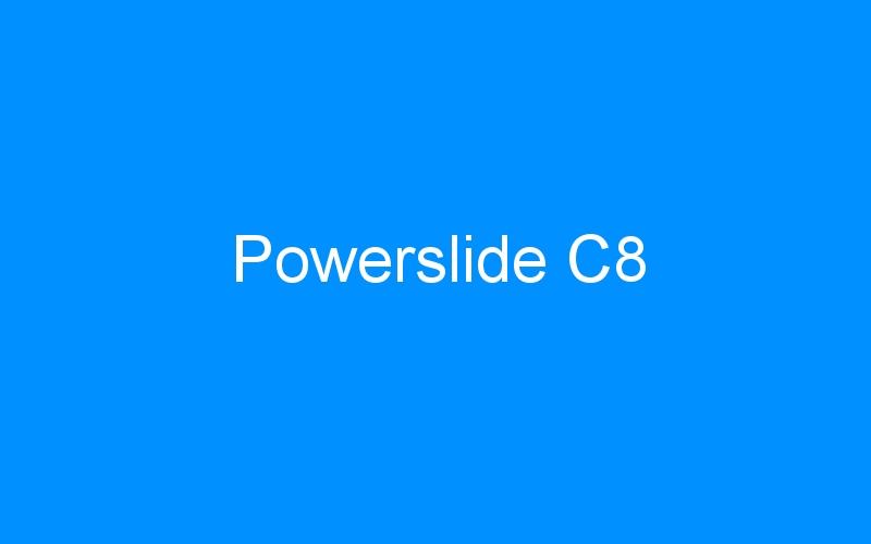 Powerslide C8
