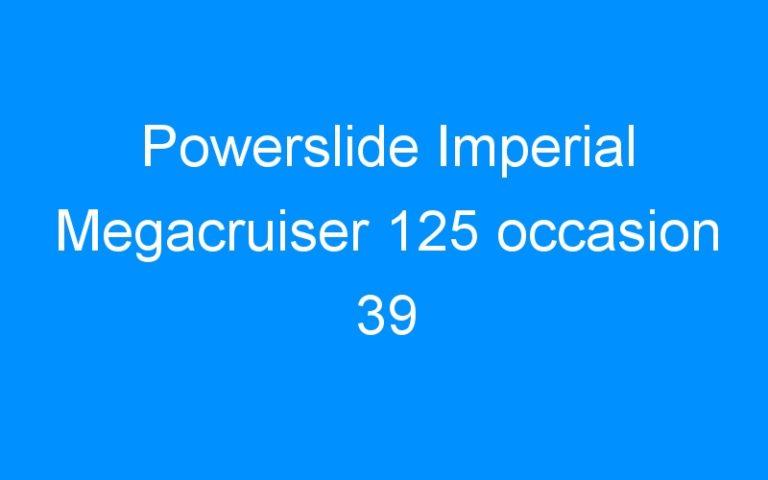 Powerslide Imperial Megacruiser 125 occasion 39