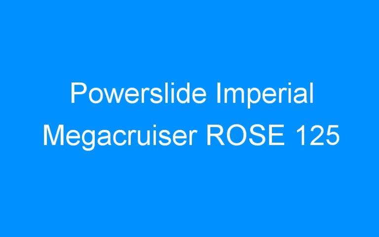 Powerslide Imperial Megacruiser ROSE 125