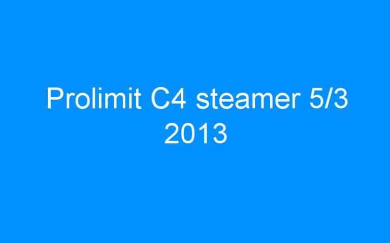 Prolimit C4 steamer 5/3 2013