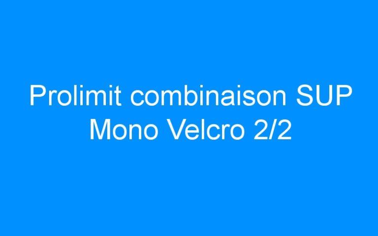 Prolimit combinaison SUP Mono Velcro 2/2