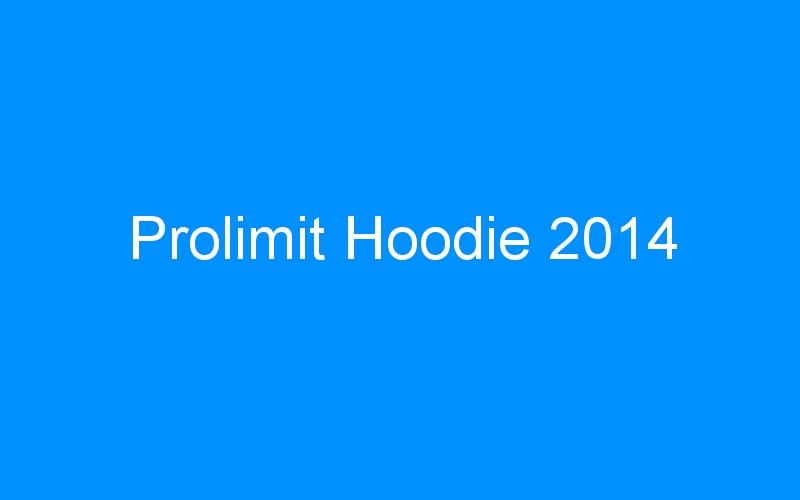 Prolimit Hoodie 2014