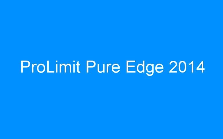 ProLimit Pure Edge 2014