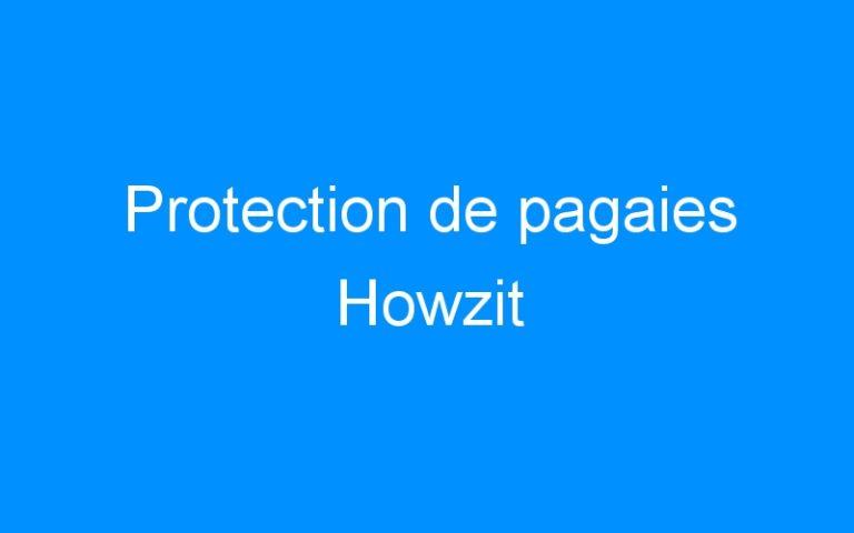 Protection de pagaies Howzit