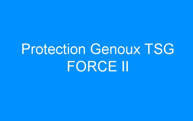Protection Genoux TSG FORCE II