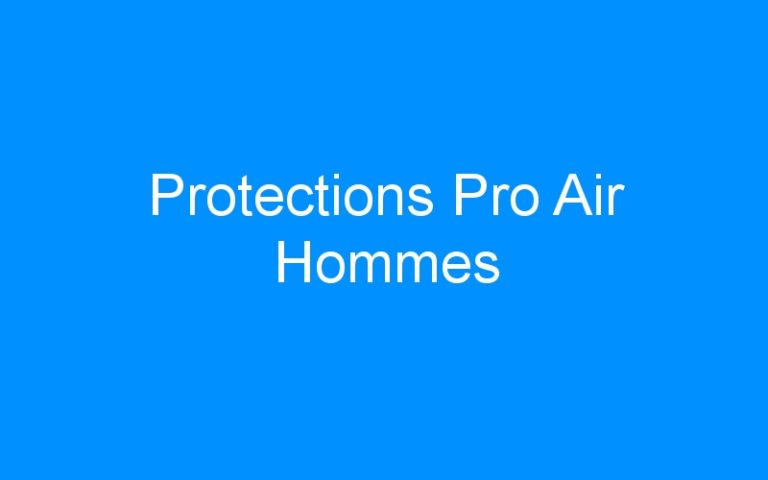 Protections Pro Air Hommes