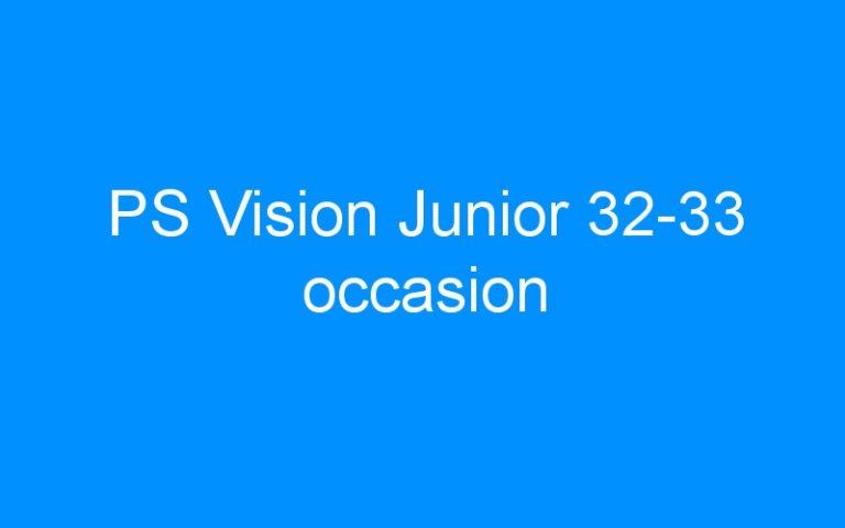 PS Vision Junior 32-33 occasion