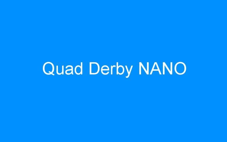 Quad Derby NANO