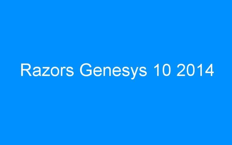 Razors Genesys 10 2014